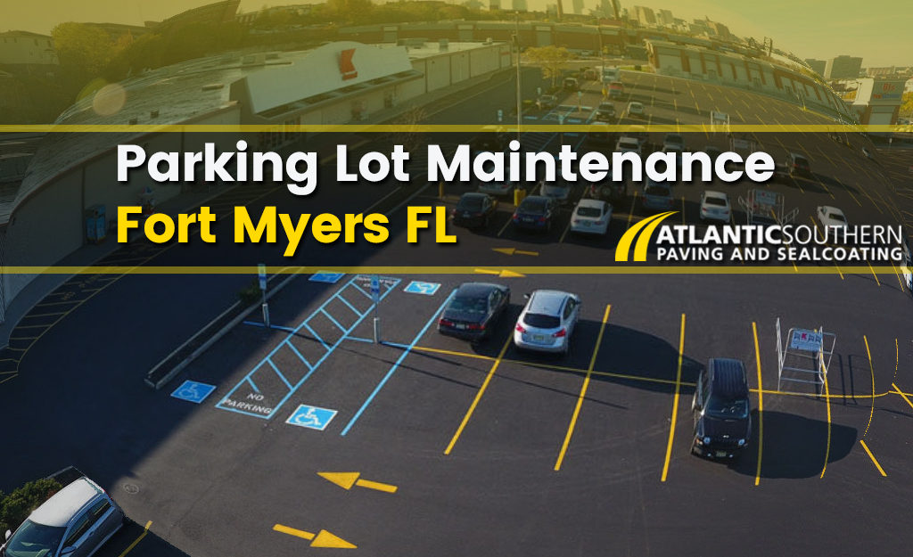 Parking Lot Maintenance Fort Myers